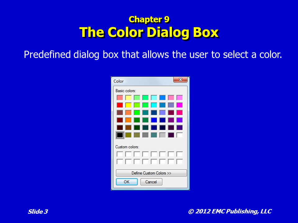 Chapter 9 The Color Dialog Box