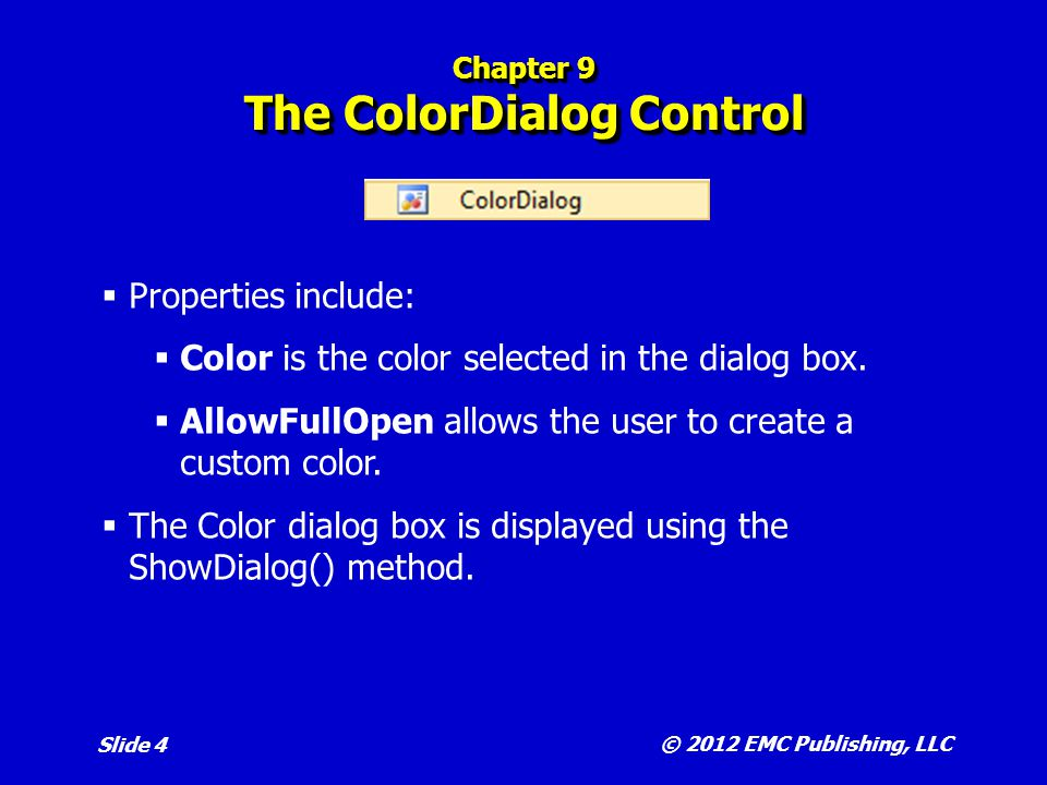 Chapter 9 The ColorDialog Control