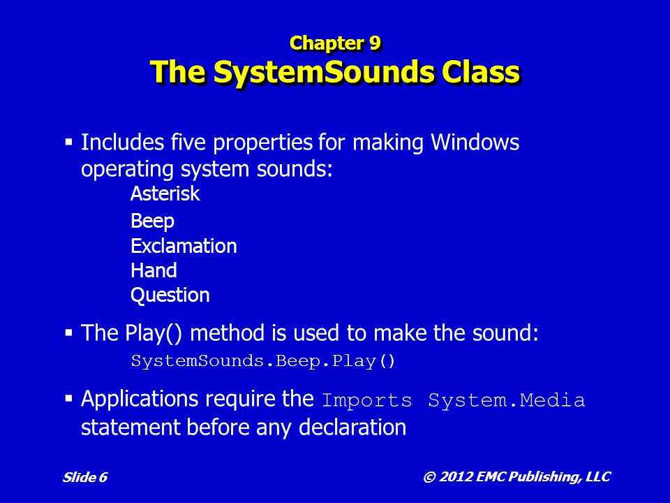 Chapter 9 The SystemSounds Class
