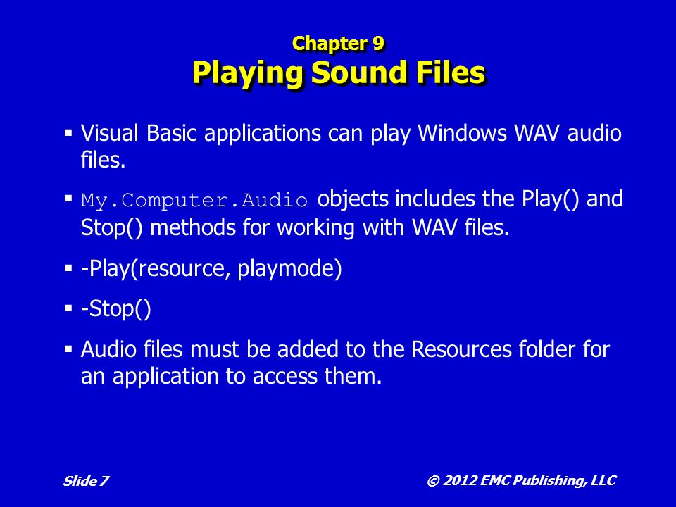 Chapter 9 Playing Sound Files