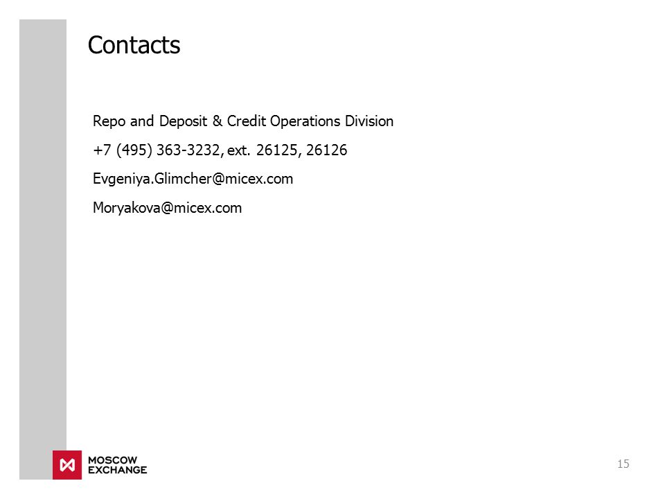 Contacts Repo and Deposit & Credit Operations Division