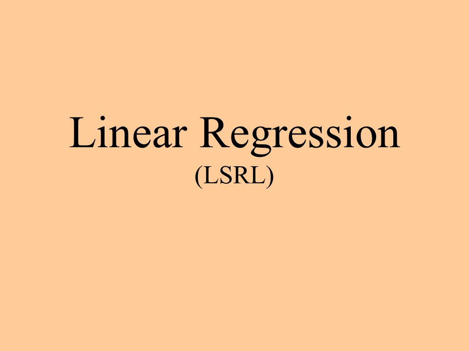 Linear Regression (LSRL)