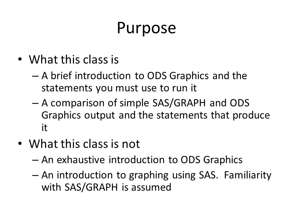 Purpose What this class is What this class is not
