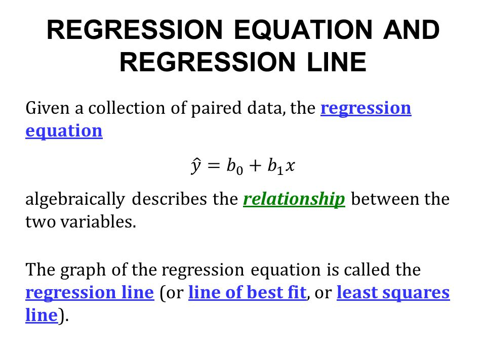 REGRESSION EQUATION AND REGRESSION LINE