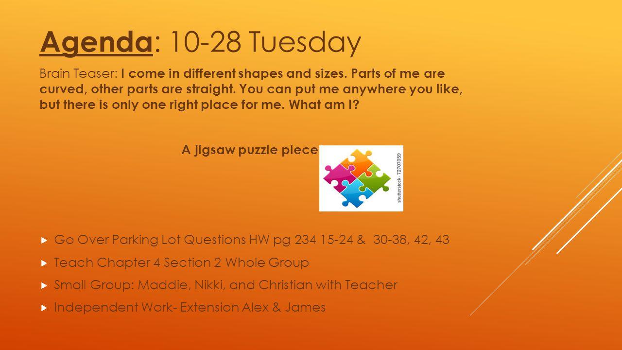 Agenda: 10-28 Tuesday