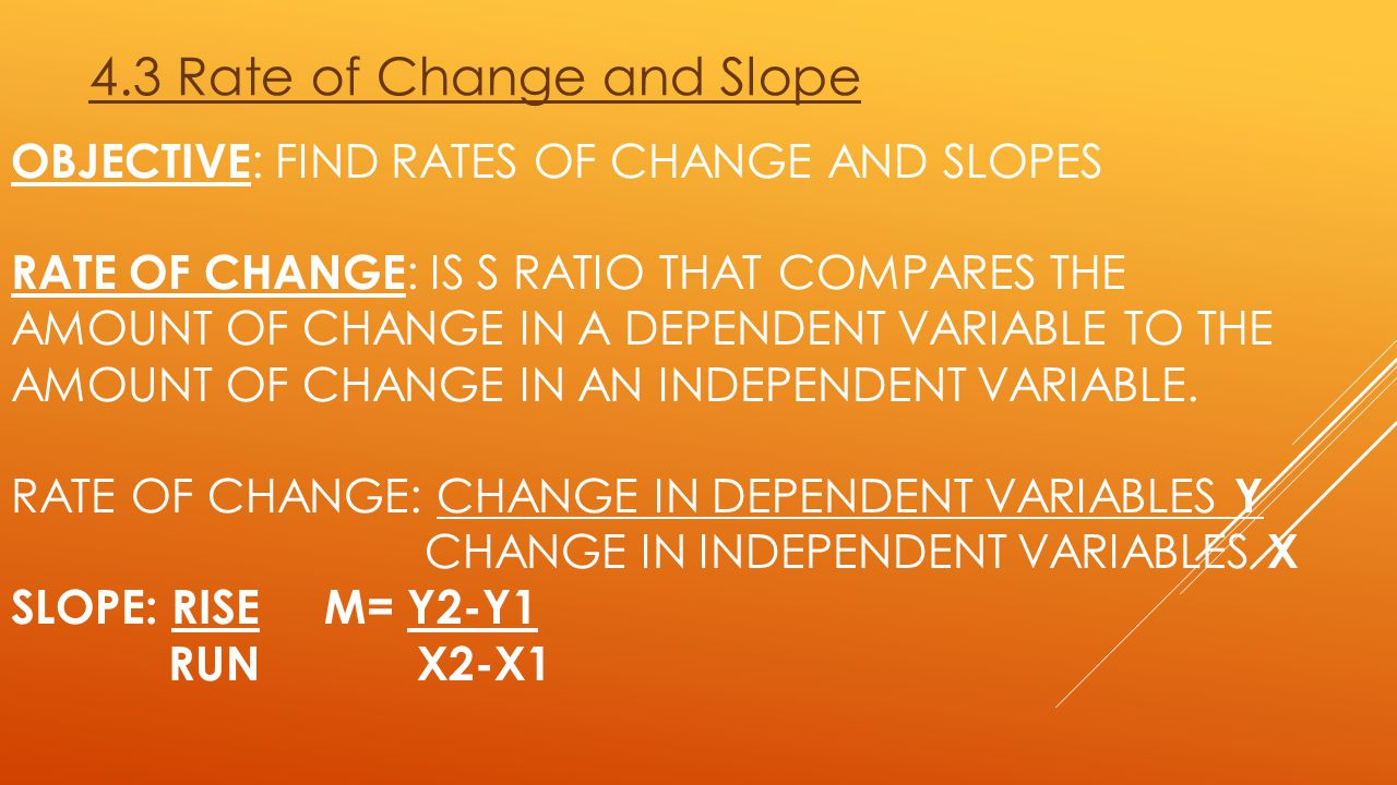 4.3 Rate of Change and Slope