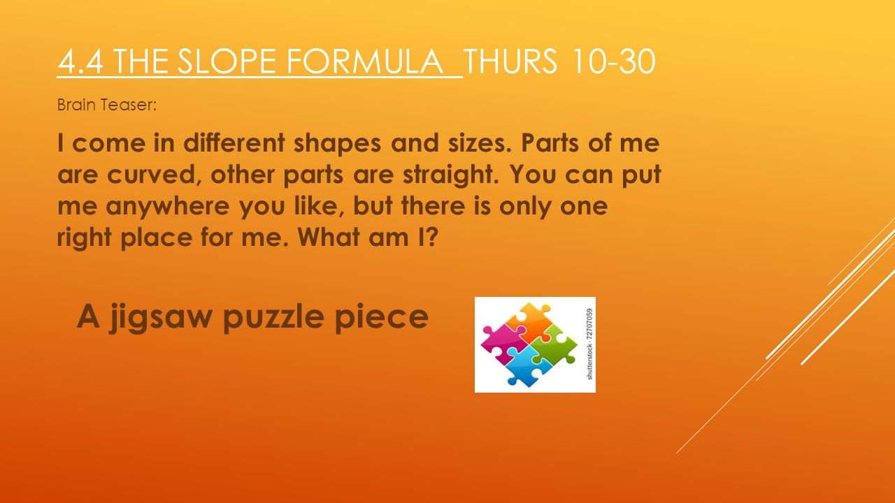 4.4 The Slope Formula Thurs 10-30