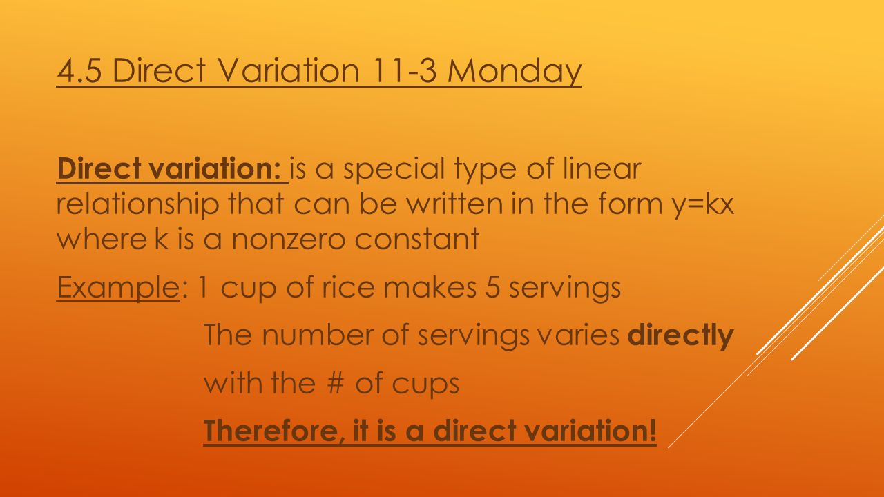 4.5 Direct Variation 11-3 Monday
