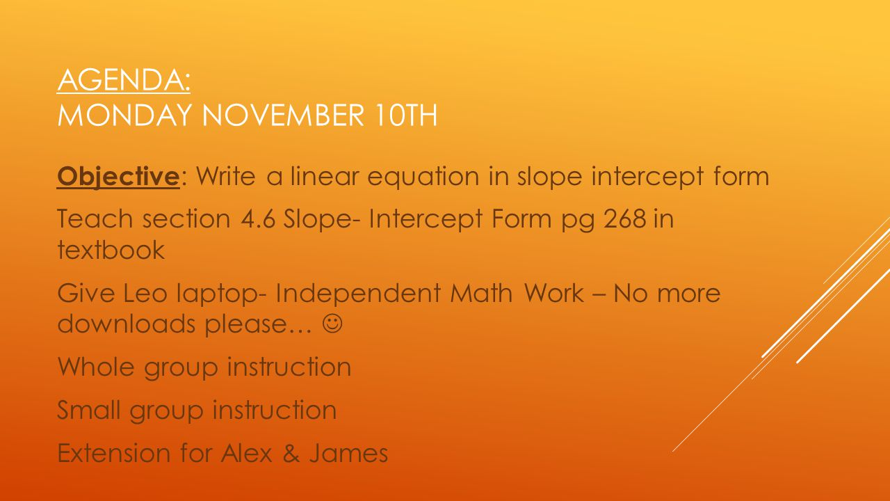 Agenda: Monday November 10th