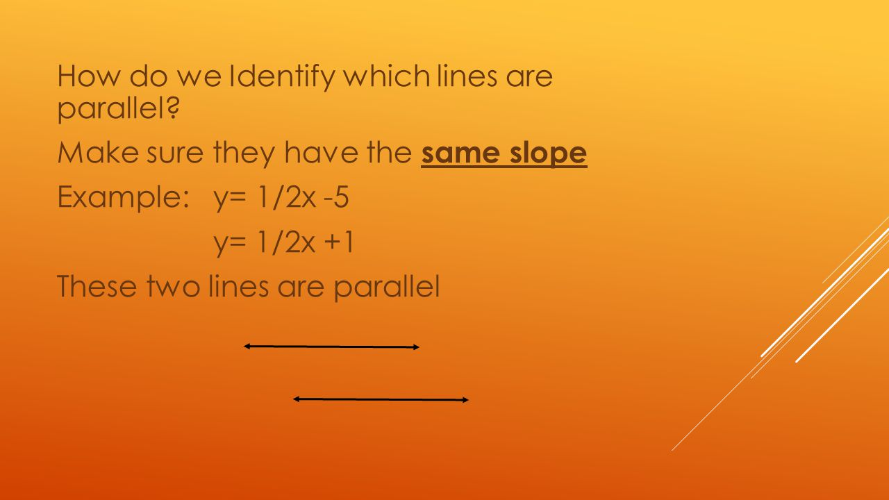 How do we Identify which lines are parallel