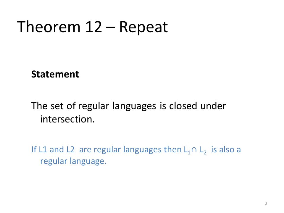 Theorem 12 – Repeat Statement