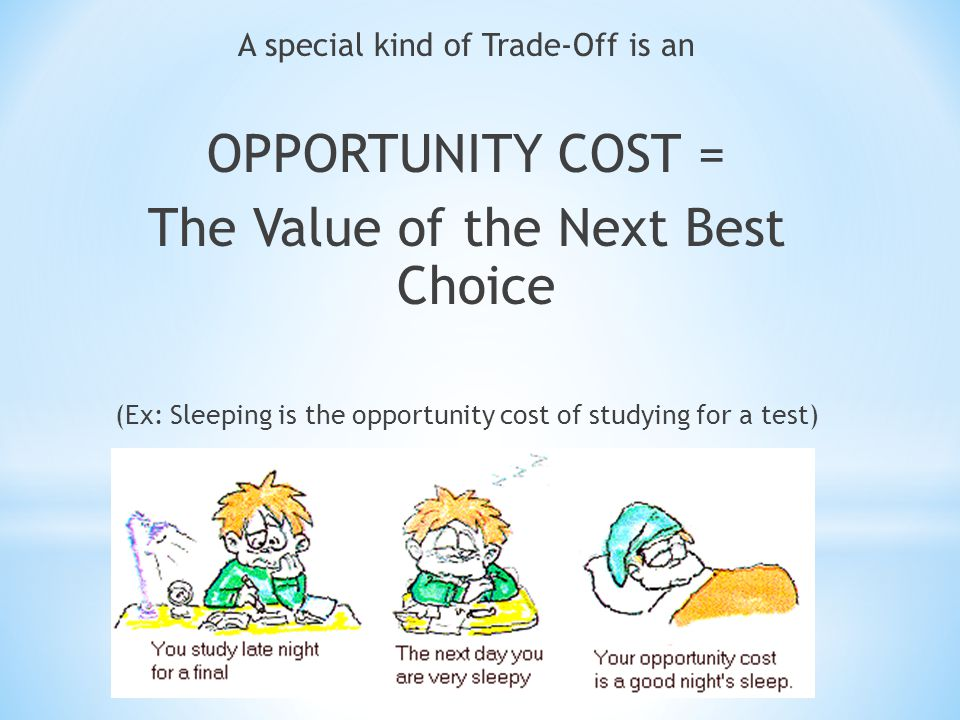 The Value of the Next Best Choice