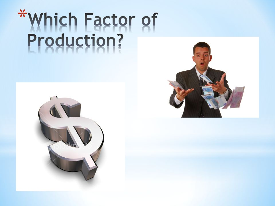 Which Factor of Production