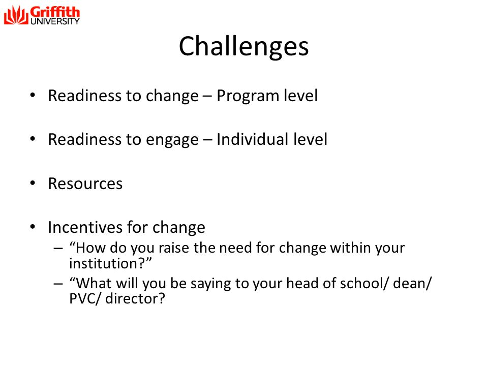 Challenges Readiness to change – Program level