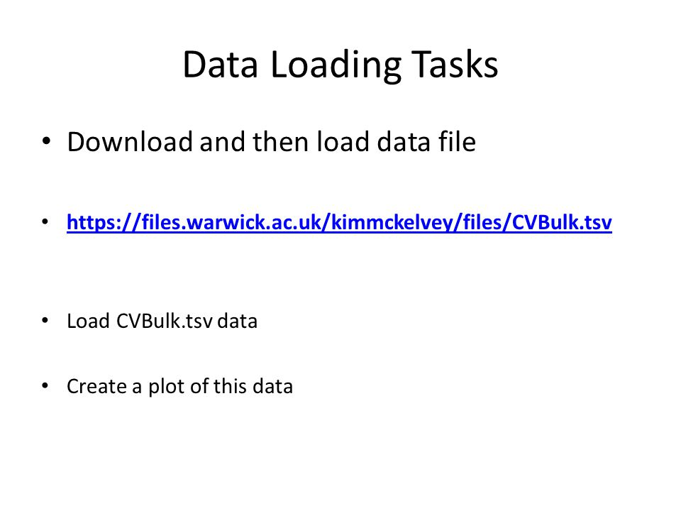Data Loading Tasks Download and then load data file