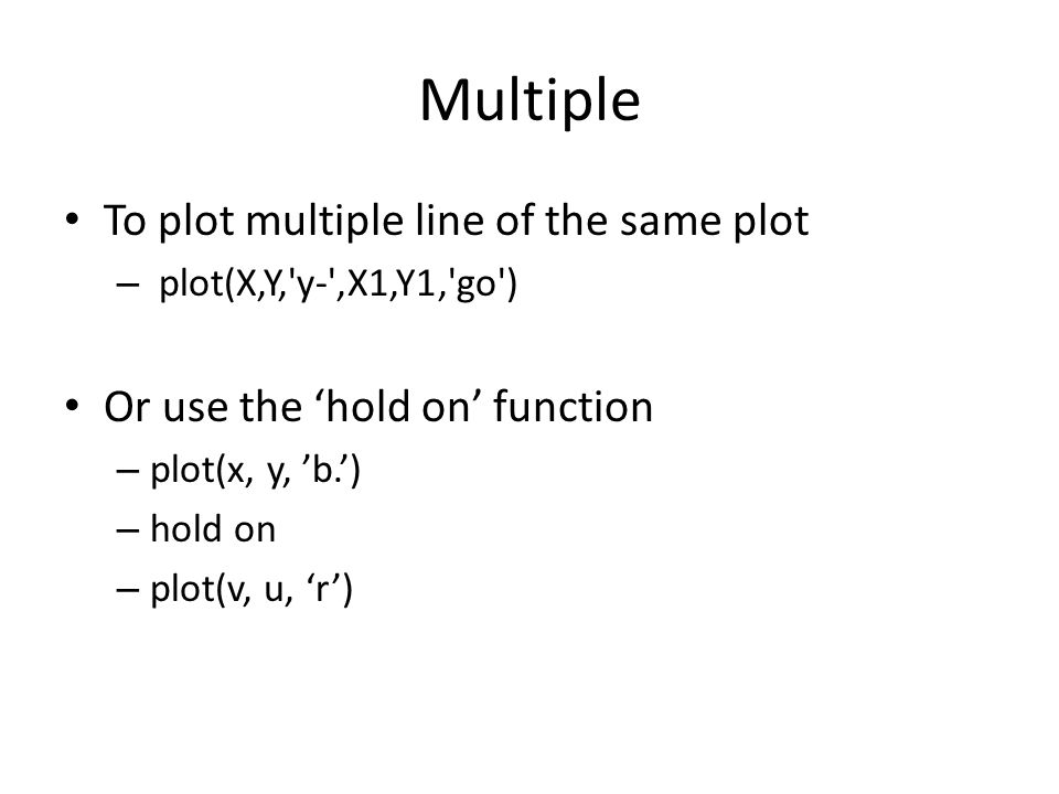 Multiple To plot multiple line of the same plot