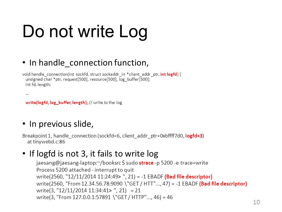 Do not write Log In handle_connection function, In previous slide,