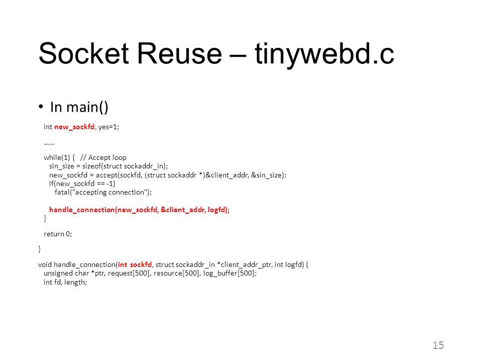 Socket Reuse – tinywebd.c