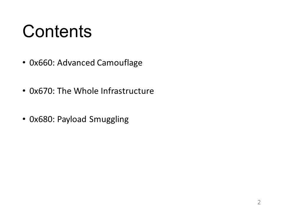 Contents 0x660: Advanced Camouflage 0x670: The Whole Infrastructure