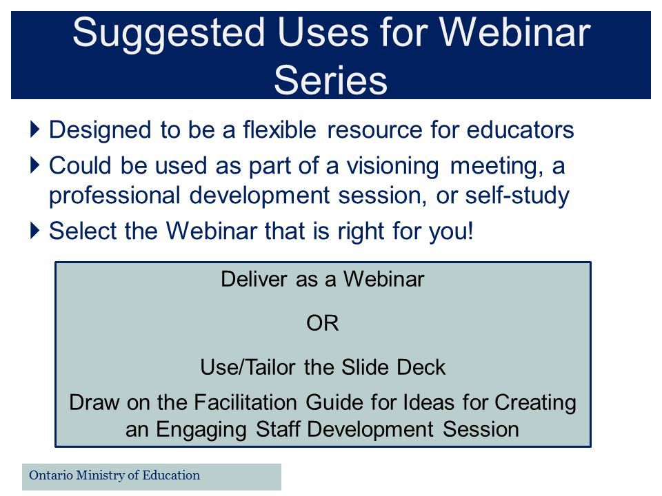 Suggested Uses for Webinar Series