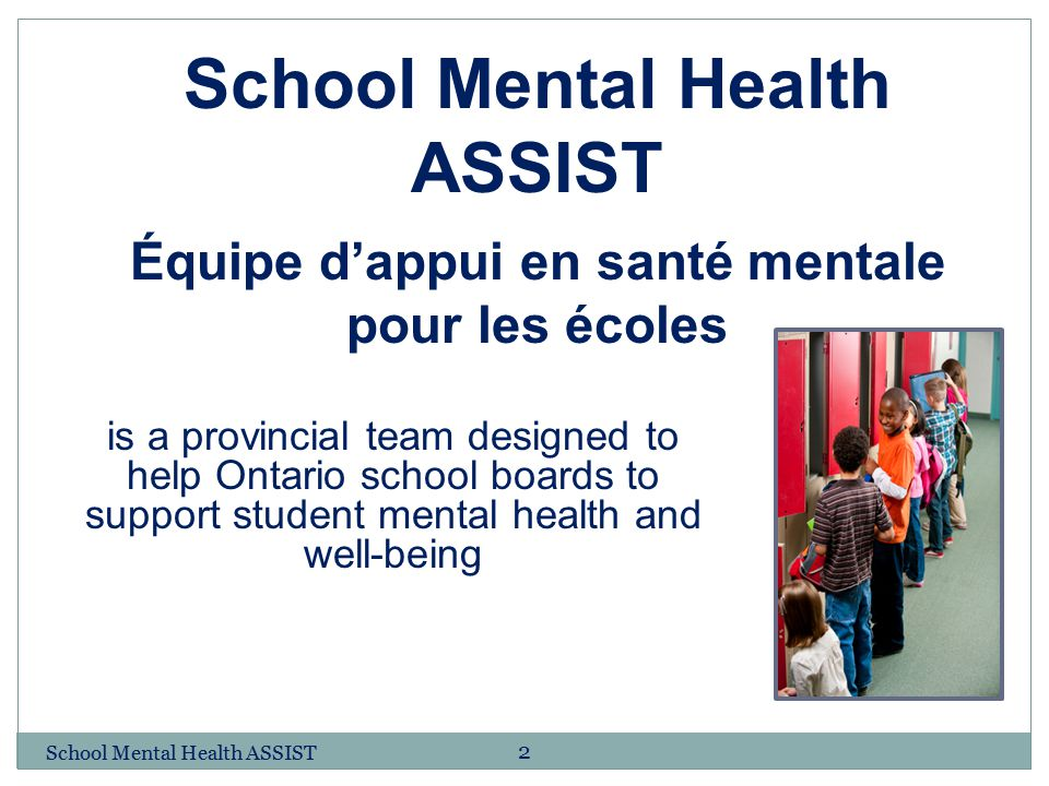 School Mental Health ASSIST Équipe d'appui en santé mentale pour les écoles