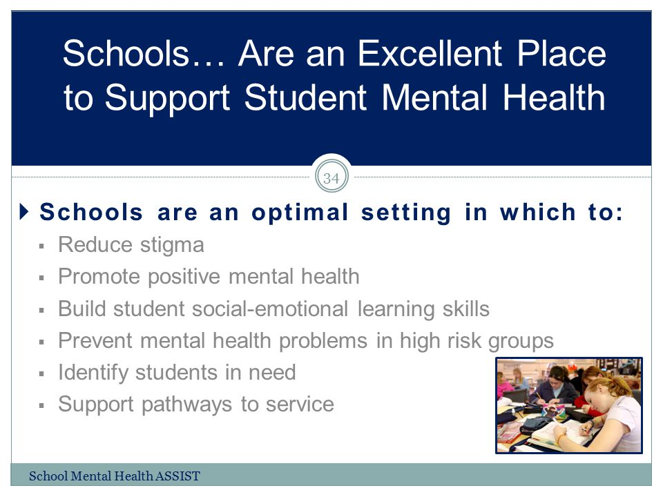 Schools… Are an Excellent Place to Support Student Mental Health