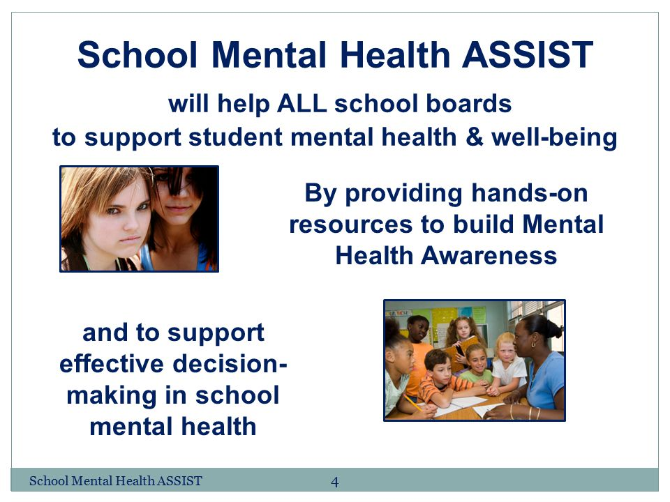 School Mental Health ASSIST will help ALL school boards to support student mental health & well-being