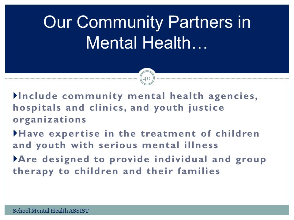 Our Community Partners in Mental Health…
