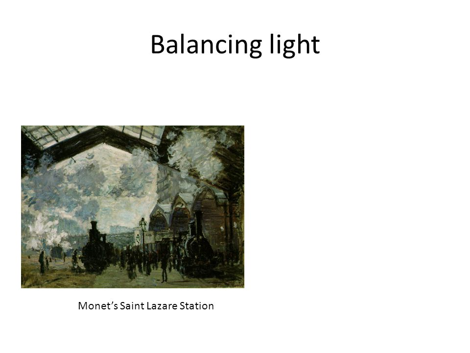 Balancing light Monet's Saint Lazare Station