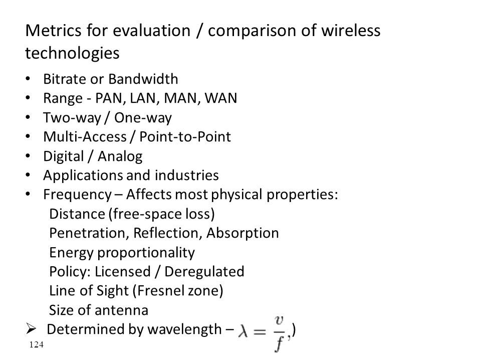 Metrics for evaluation / comparison of wireless technologies