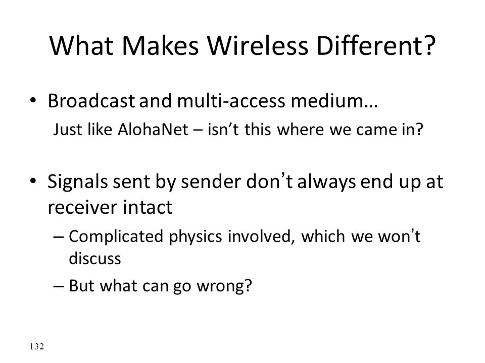 What Makes Wireless Different