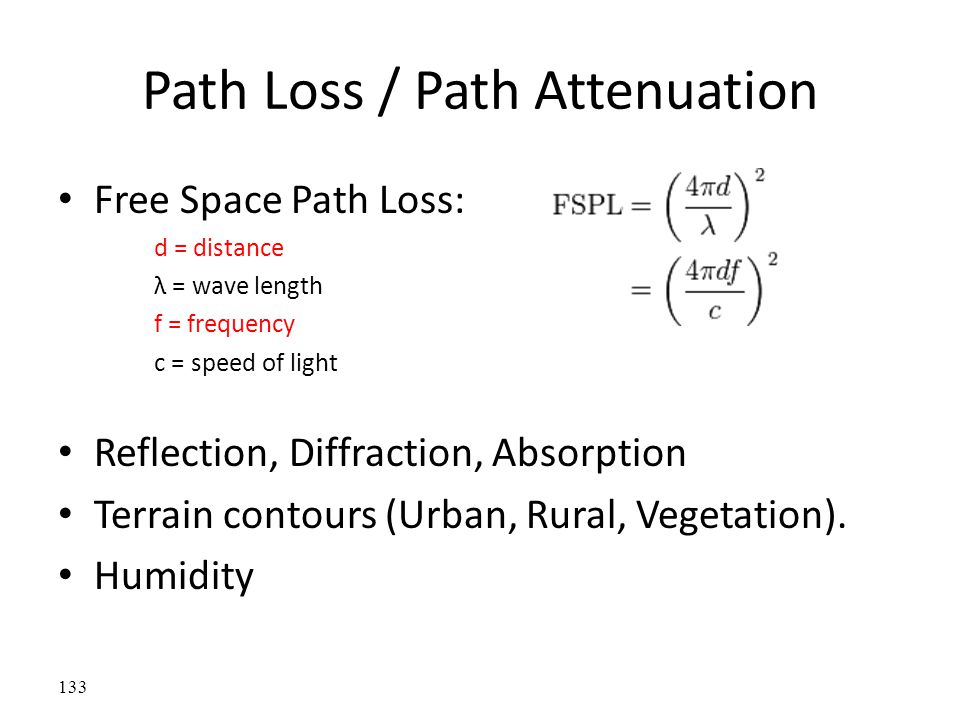Path Loss / Path Attenuation