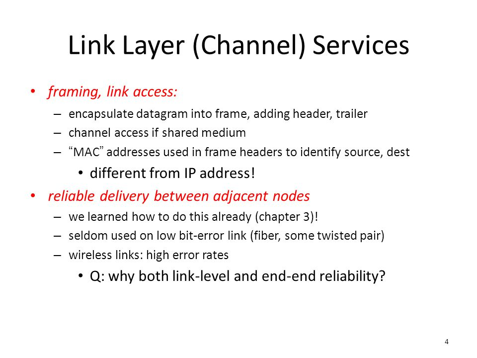 Link Layer (Channel) Services