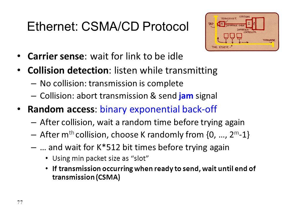Ethernet: CSMA/CD Protocol