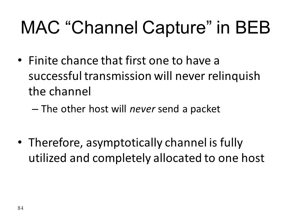 MAC Channel Capture in BEB