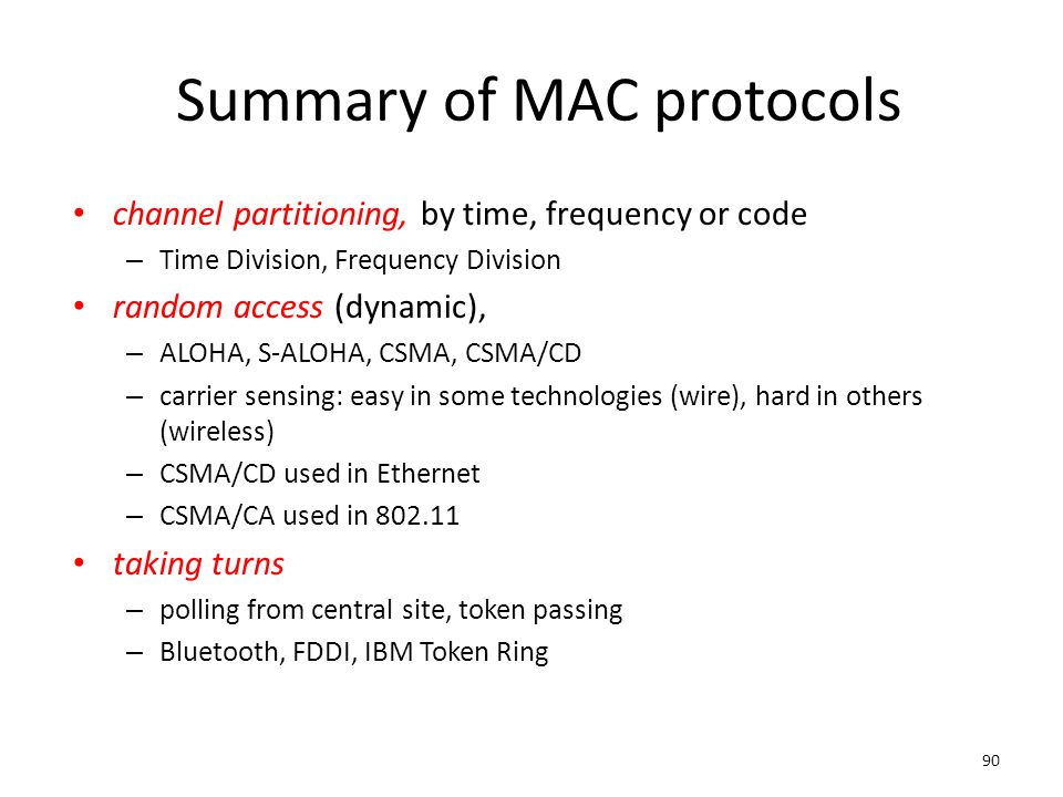Summary of MAC protocols