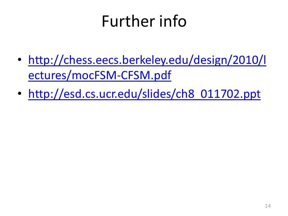 Further info http://chess.eecs.berkeley.edu/design/2010/lectures/mocFSM-CFSM.pdf.