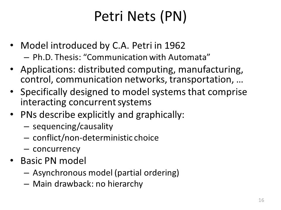 Petri Nets (PN) Model introduced by C.A. Petri in 1962