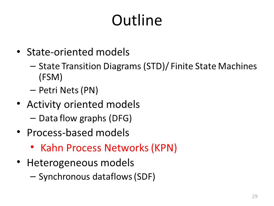 Outline State-oriented models Activity oriented models