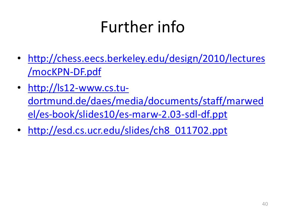 Further info http://chess.eecs.berkeley.edu/design/2010/lectures/mocKPN-DF.pdf.
