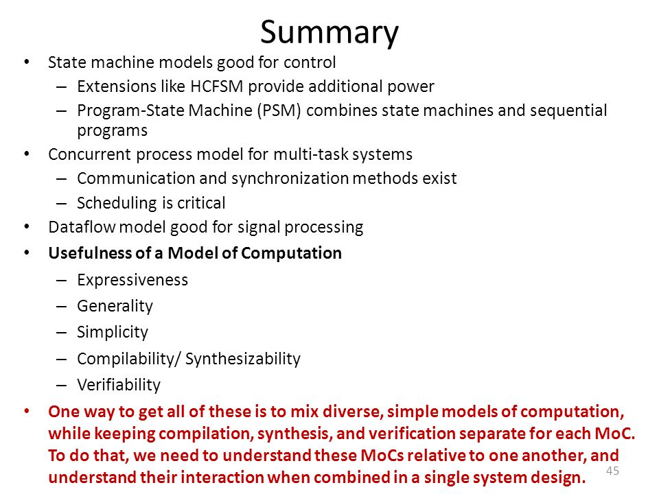 Summary State machine models good for control