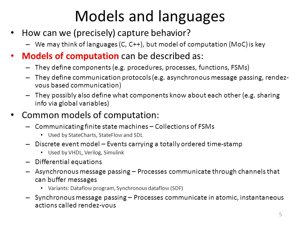 Models and languages How can we (precisely) capture behavior