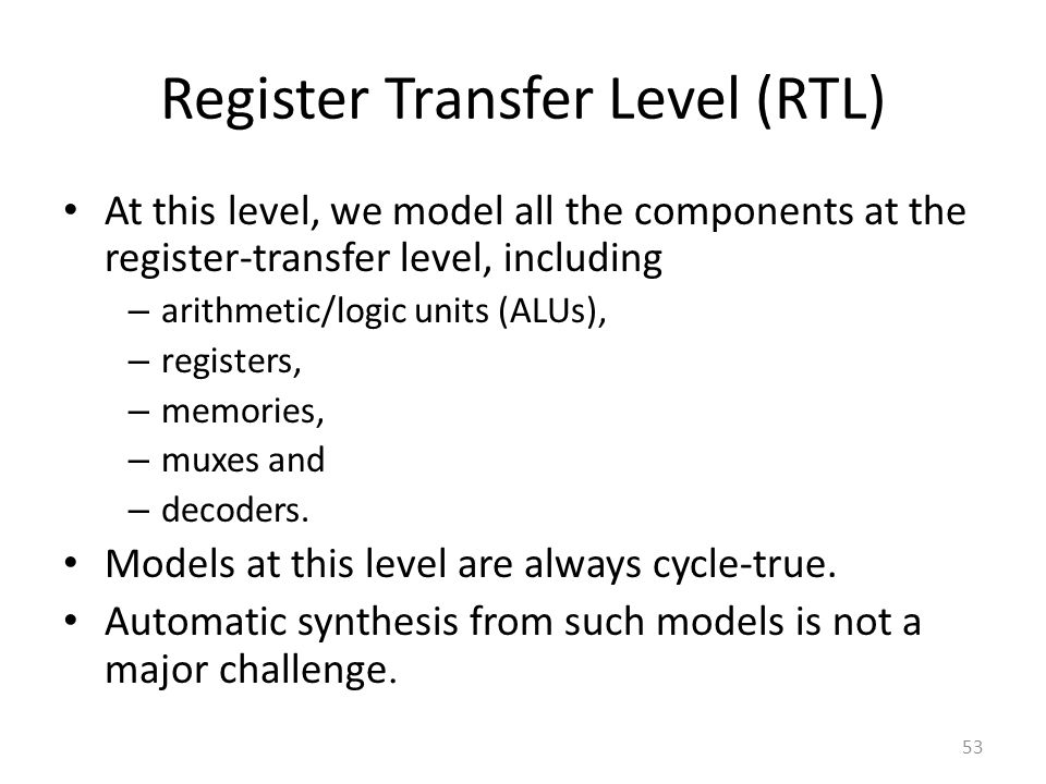 Register Transfer Level (RTL)