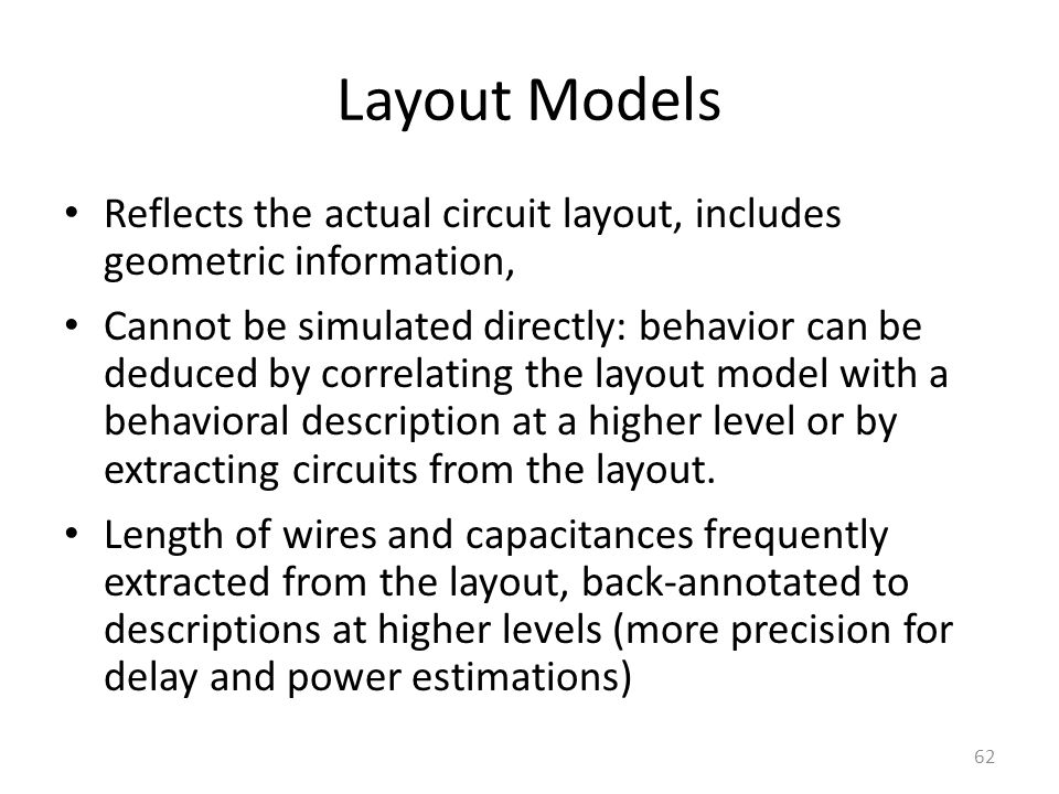 Layout Models Reflects the actual circuit layout, includes geometric information,