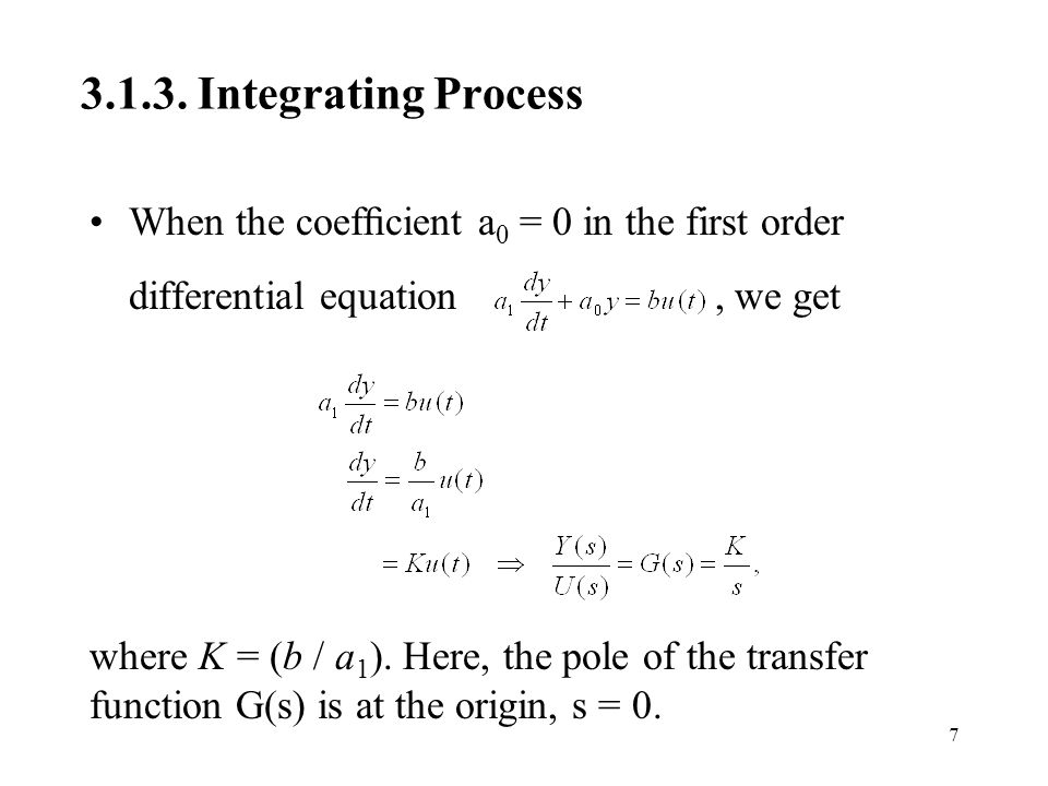 3.1.3. Integrating Process When the coefficient a0 = 0 in the first order differential equation , we get.