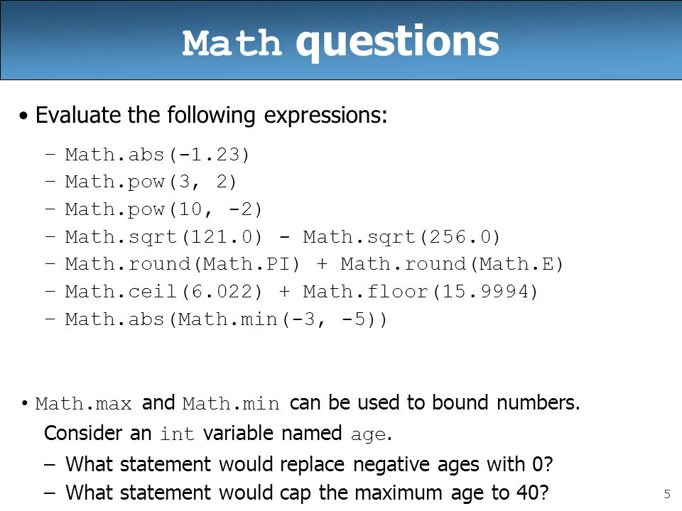 Math questions Evaluate the following expressions: Math.abs(-1.23)