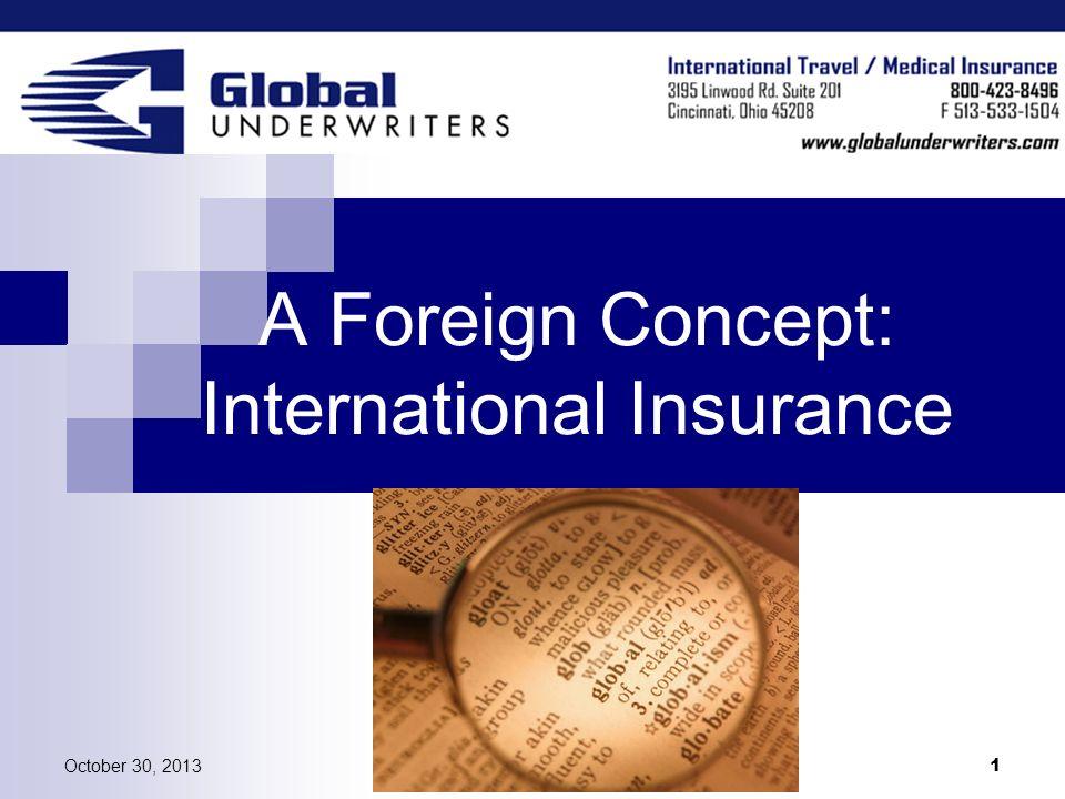A Foreign Concept: International Insurance
