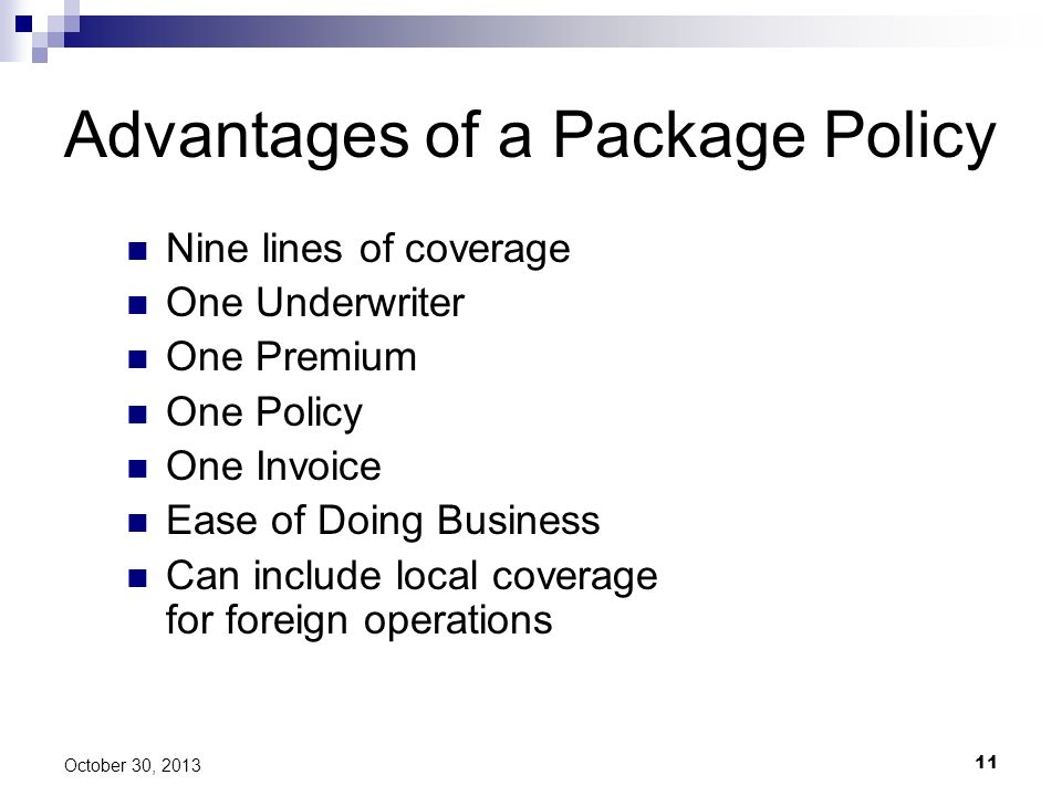 Advantages of a Package Policy