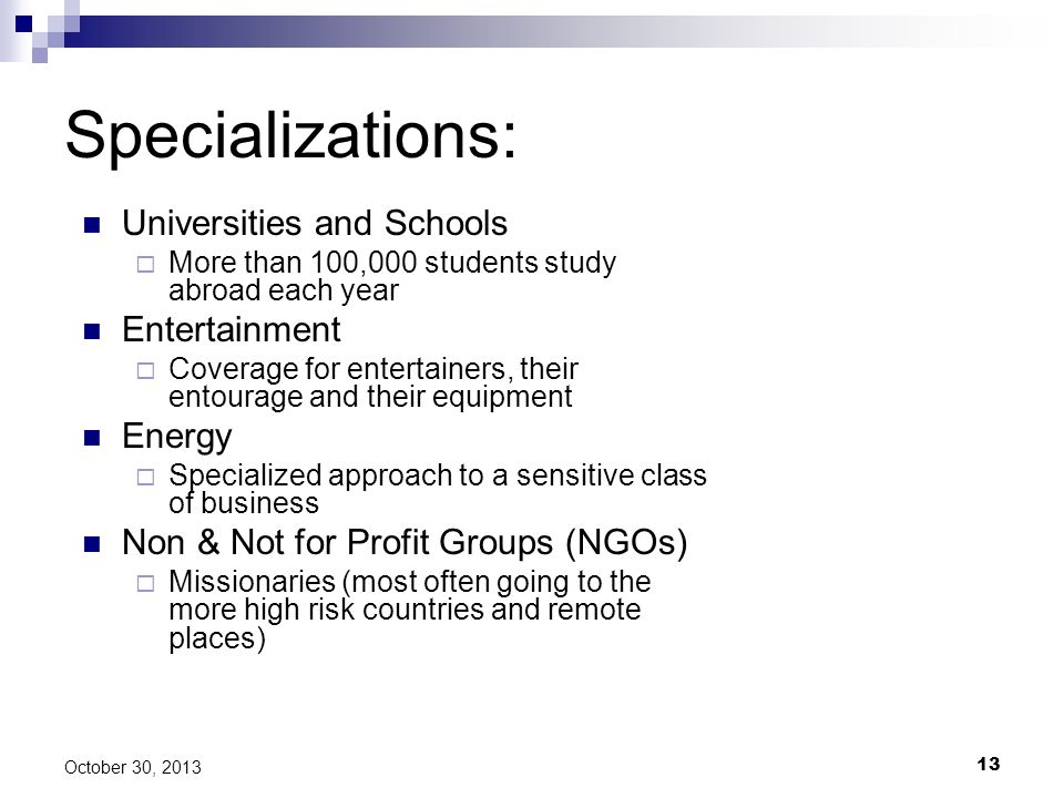 Specializations: Universities and Schools Entertainment Energy